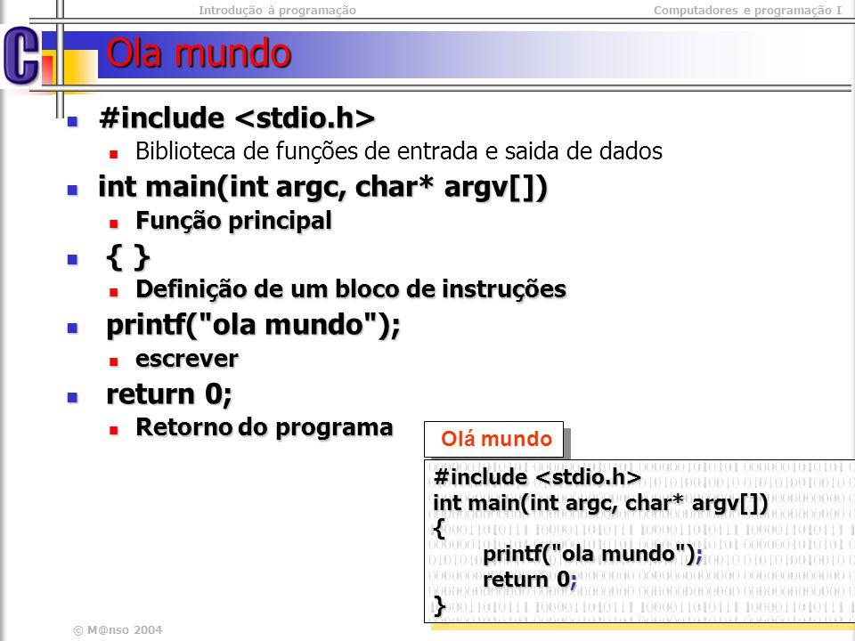 Ola mundo #include <stdio.h> int main(int argc, char* argv[])